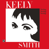 Keely Smith - Swing, Swing, Swing