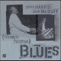 Gene Harris - Down Home Blues