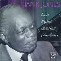 Hank Jones - Live At Maybeck Recital Hall, Vol. 16