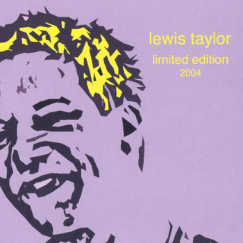 Lewis Taylor - Limited Edition 2004