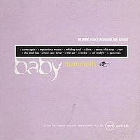 Baby Mammoth - 10,000 Years Beneath The Street