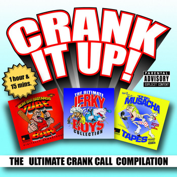Jerky Boys - Crank It Up! The Ultimate Crank Call Compilation (Explicit)