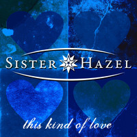 Sister Hazel - This Kind Of Love