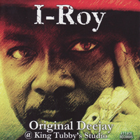 I-Roy - Original Deejay @ King Tubby's Studio