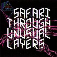 Lanoiraude - Safari through unusual layers (Explicit)
