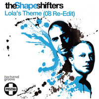 The Shapeshifters - Lola's Theme (2008 Re-Edit)