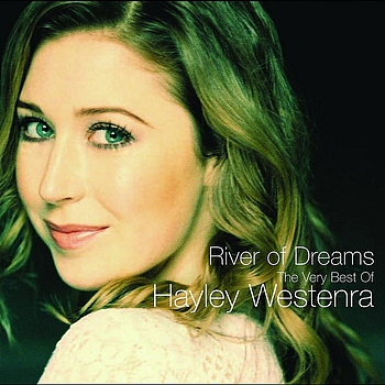 Hayley Westenra - River Of Dreams - The Very Best of Hayley Westenra