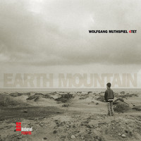 Wolfgang Muthspiel - Earth Mountain