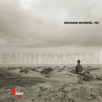 Wolfgang Muthspiel 4tet - Earth Mountain