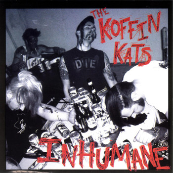 The Koffin Kats - Inhumane (Explicit)