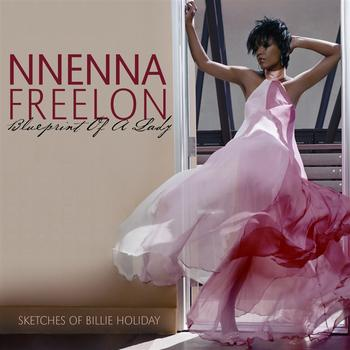 NNENNA FREELON - Blueprint Of A Lady