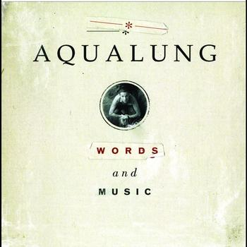 Aqualung - Words And Music