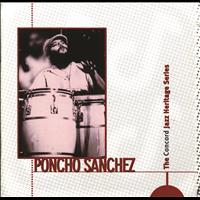 Poncho Sanchez - The Concord Jazz Heritage Series