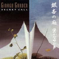 Ginkgo Garden - Secret Call