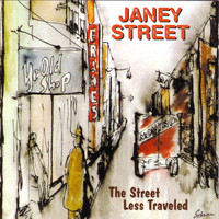 Janey Street - Street Less Traveled