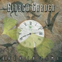 Ginkgo Garden - Back In Time