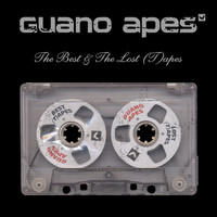 Guano Apes - The Best and The Lost (T)apes