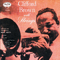 Clifford Brown - Clifford Brown With Strings