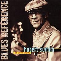 Hubert Sumlin - My Guitar and Me (Blues Reference)
