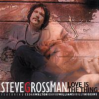 Steve Grossman, Cedar Walton, David Williams, Billy Higgins - Love Is The Thing
