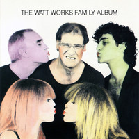Carla Bley - The WATT Works Family Album