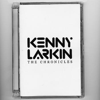 Kenny Larkin - The Chronicles