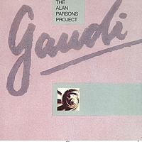 The Alan Parsons Project - Gaudi (Expanded Edition)
