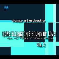 Vienna Art Orchestra - Duke Ellington's Sounds Of Love Vol. 2 (Live)