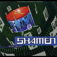 The Shamen - Boss Drum - CD1