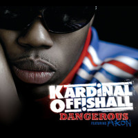 Kardinal Offishall - Dangerous (UK Version)