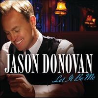 Jason Donovan - Let It Be Me