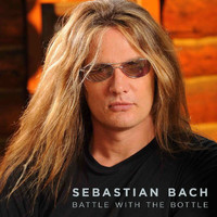 Sebastian Bach - Battle With The Bottle (Explicit)