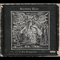 Machine Head - The Blackening