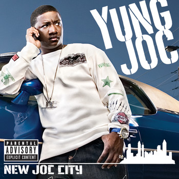 Yung Joc - New Joc City (Explicit Content   U.S. Version)
