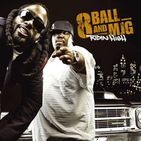 8Ball & MJG - Ridin' High