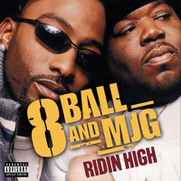 8Ball & MJG - Ridin' High (Explicit Album Version   On-line Single)