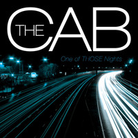The Cab - One Of THOSE Nights