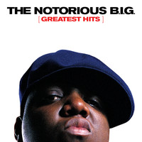 The Notorious B.I.G. - Greatest Hits
