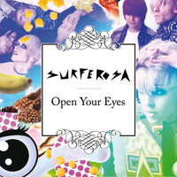 Surferosa - Open Your Eyes