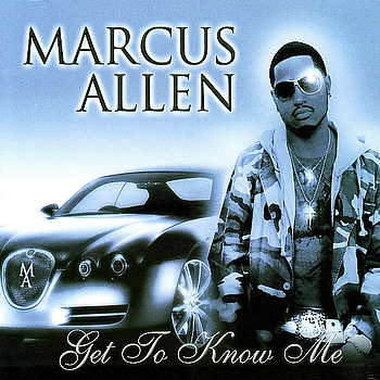 Marcus Allen - Get to Know Me