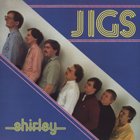 Jigs - Shirley