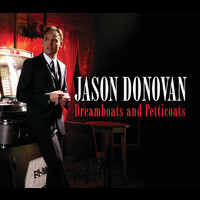 Jason Donovan - Dreamboats & Petticoats / Be My Baby