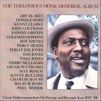 Thelonious Monk - The Thelonious Monk Memorial Album