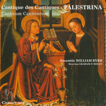 William Byrd Ensemble - Palestrina: Canticle of Canticles