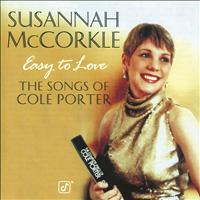 Susannah McCorkle - Easy To Love:  The Songs Of Cole Porter