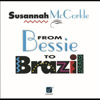 Susannah McCorkle - From Bessie To Brazil