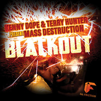 Kenny Dope & Mass Destruction & Terry Hunter - Blackout