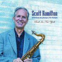 Scott Hamilton - Back In New York