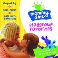 Various Artists - Mommy & Me: Playgroup Favorites