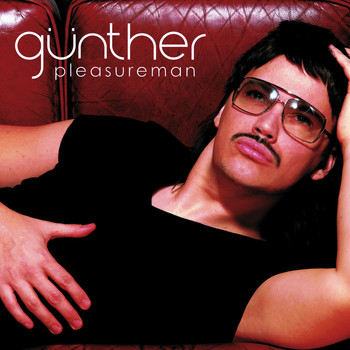 Gunther & the Sunshine Girls - Pleasure Man (US version)